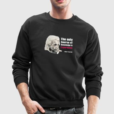 Albert Einstein Quote - Crewneck Sweatshirt