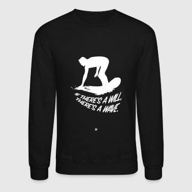 There's A Wave - Crewneck Sweatshirt