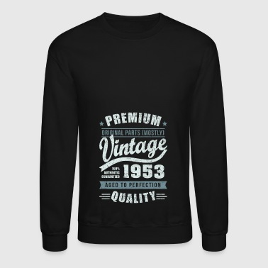 Birthday 1953 Aged to perfection - Crewneck Sweatshirt