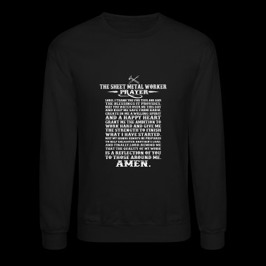 Sheet metal worker - The metal worker prayer tee - Crewneck Sweatshirt