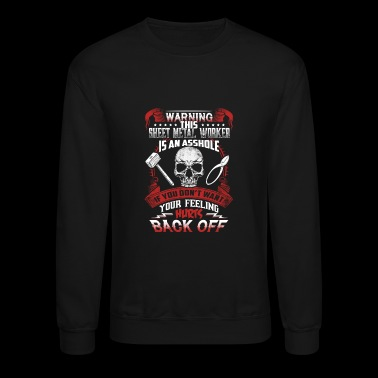 Sheet metal worker - This is an asshole - Crewneck Sweatshirt