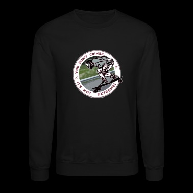 You Don't- It's Not (Circle) - DH Sk8 - Crewneck Sweatshirt