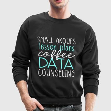 School Counselor Tasks - Crewneck Sweatshirt
