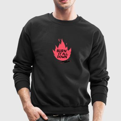 burn - Crewneck Sweatshirt