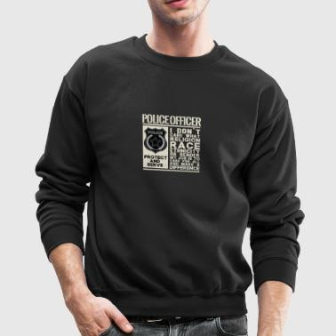 Police Officer - Protect and Serve - Crewneck Sweatshirt