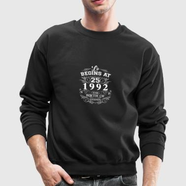 Life begins at 25 1992 The birth of legends - Crewneck Sweatshirt