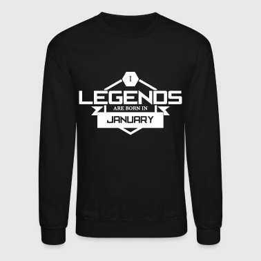 Legends Are Born In - Crewneck Sweatshirt