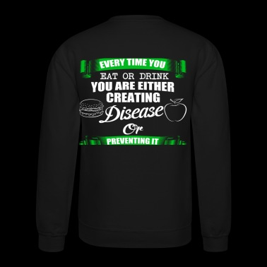 DISEASE OR PREVENTING - Crewneck Sweatshirt