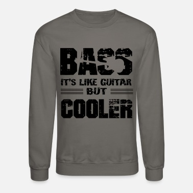 Bass Bass It's Like Guitar Shirt - Unisex Crewneck Sweatshirt
