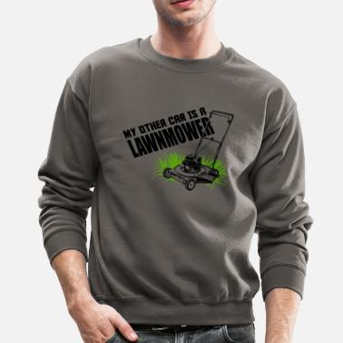 Lawnmower LAWNMOWER - MY OTHER CAR IS A LAWNMOWER - Crewneck Sweatshirt