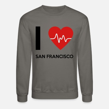 I Love San Francisco I Love San Francisco - Crewneck Sweatshirt