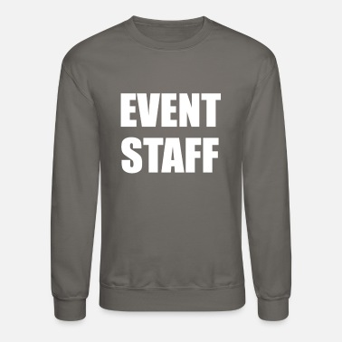 Eventing EVENT STAFF - Crewneck Sweatshirt