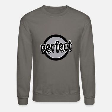 Not Perfect perfect - Crewneck Sweatshirt