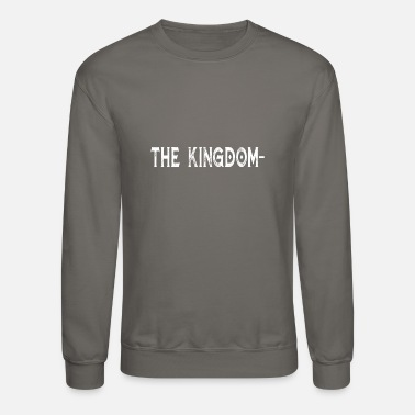 Kingdom the kingdom - Unisex Crewneck Sweatshirt