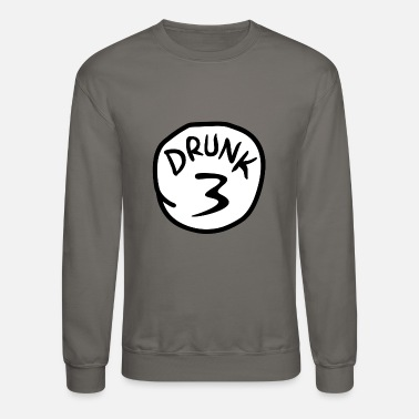 Drunk 3 - Crewneck Sweatshirt