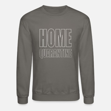 Spring Break Home Quarantine typography - Unisex Crewneck Sweatshirt