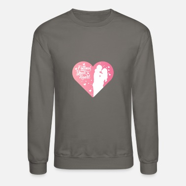 Following your heart shirt for girls, women youth - Crewneck Sweatshirt