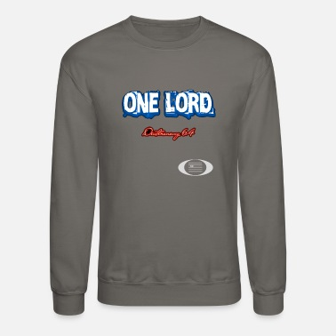 Pentecostal One Lord - Crewneck Sweatshirt