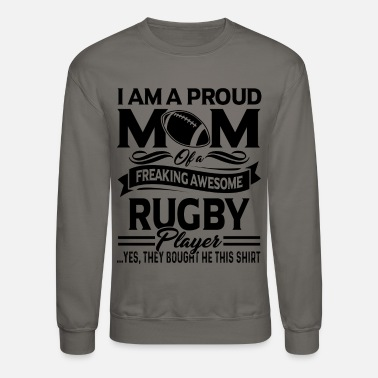 Rugby Proud Rugby Player Mom Shirt - Crewneck Sweatshirt