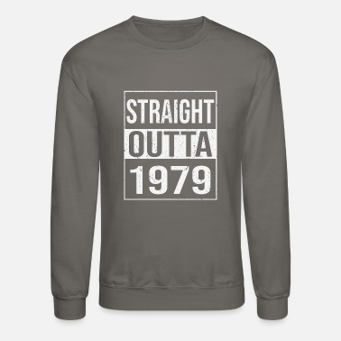 Awesome Since 197 Straight Outta 1979 T-Shirt - Unisex Funny 40 AF - Unisex Crewneck Sweatshirt