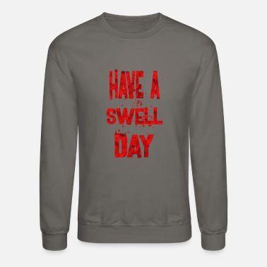 Swell have a swell day 2 - Crewneck Sweatshirt