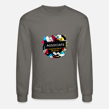 Association ASSOCIATE - Unisex Crewneck Sweatshirt