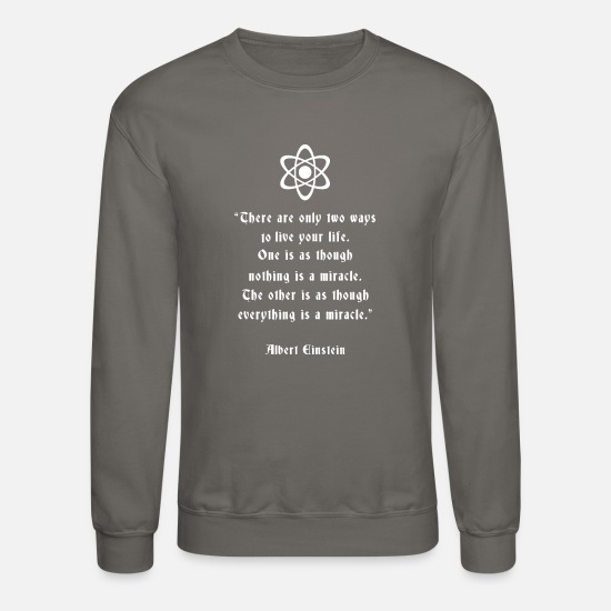 Quote Hoodies & Sweatshirts - eiinstein1 - Unisex Crewneck Sweatshirt asphalt gray