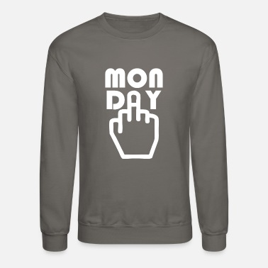 Monday Monday Sucks - Unisex Crewneck Sweatshirt