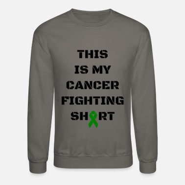 Fight Cancer Cancer fighting - Crewneck Sweatshirt