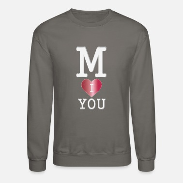 M I love you - Unisex Crewneck Sweatshirt