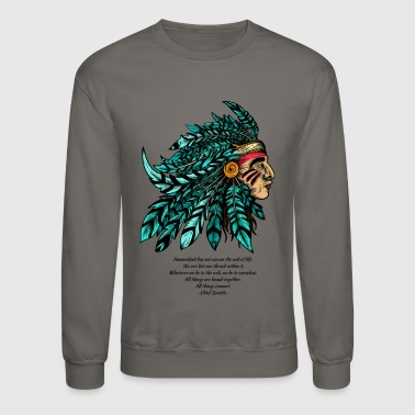 American Indian Indian Chief - Crewneck Sweatshirt