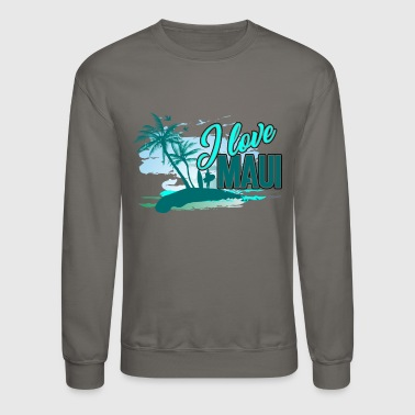 Hawaii Maui Shirt - Crewneck Sweatshirt