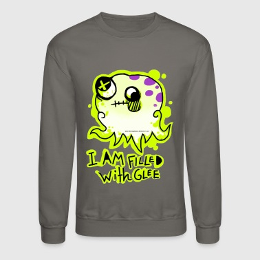FILLED WITH BRAIN GLEE - Crewneck Sweatshirt