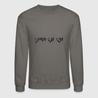 Stunt on 'em - Crewneck Sweatshirt