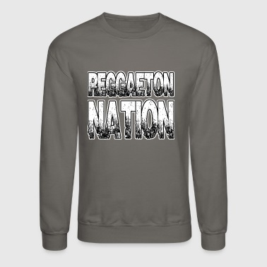 Reggaeton Nation - Crewneck Sweatshirt