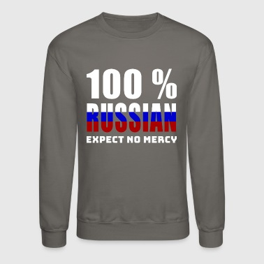 100 % RUSSIAN - EXPECT NO MERCY - Crewneck Sweatshirt