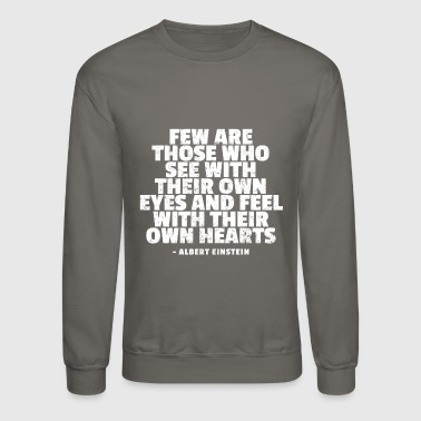 Albert Einstein Quotes - Crewneck Sweatshirt