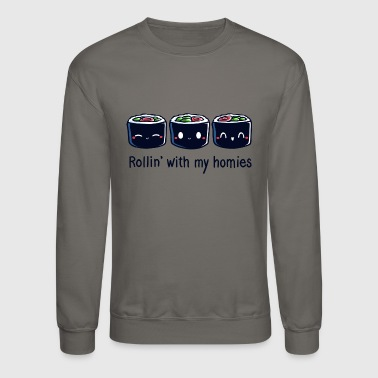 Rollin With My Homies - Crewneck Sweatshirt
