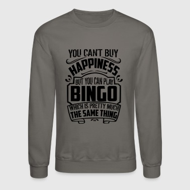 You Can Play Bingo Shirt - Crewneck Sweatshirt