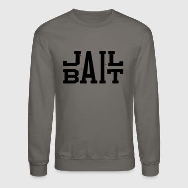 JAIL BAIT - Crewneck Sweatshirt