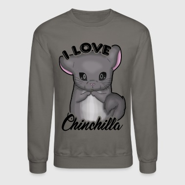 Chinchilla Shirt - I Love Chinchilla T Shirt - Crewneck Sweatshirt