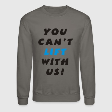 Lifting - Crewneck Sweatshirt