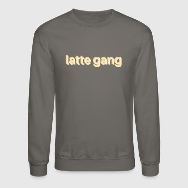 Latte Gang merch - Crewneck Sweatshirt