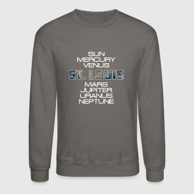Solar System Planet Earth St. Louis Gift - Crewneck Sweatshirt