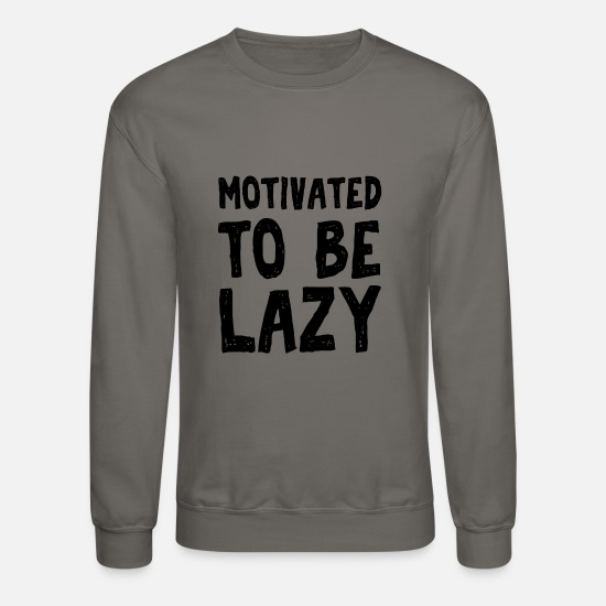 Motivation Hoodies & Sweatshirts - My Motivation - Unisex Crewneck Sweatshirt asphalt gray