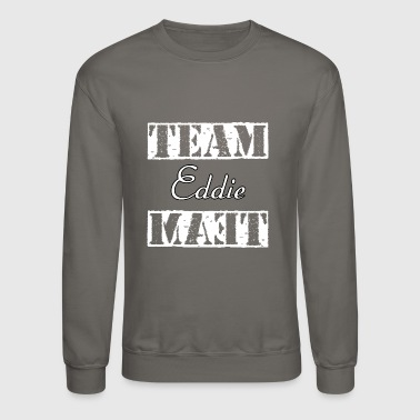 Team Eddie - Crewneck Sweatshirt