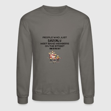 Band members - Crewneck Sweatshirt