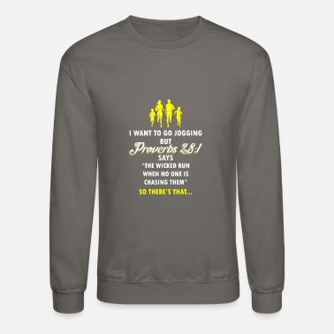 Bible Verse Funny Jogging Proverbs Bible Verse T-shirt - Crewneck Sweatshirt