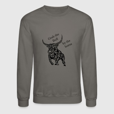 Grab the bull by the horns - Crewneck Sweatshirt