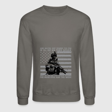 The Monsters And The Weak - US Army Veteran - Crewneck Sweatshirt